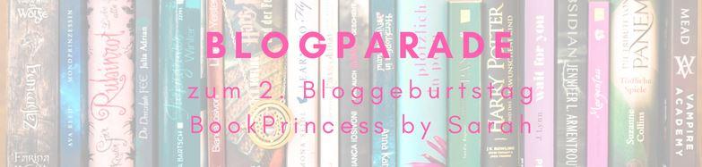 Blogparade zum Bloggeburtstag der BookPrincess